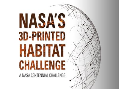 NASA Opens $2 Million Third Phase of 3D-Printed Habitat Competition